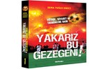 Futbolu taraftar gözüyle anlatan kitap: Yakarız Bu Gezegeni!