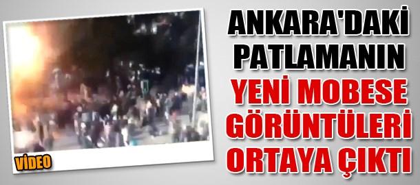 Ankara'daki patlamanın yeni MOBESE görüntüleri ortaya çıktı