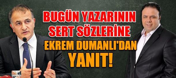 Bugün yazarının sert sözlerine Ekrem Dumanlı'dan yanıt!