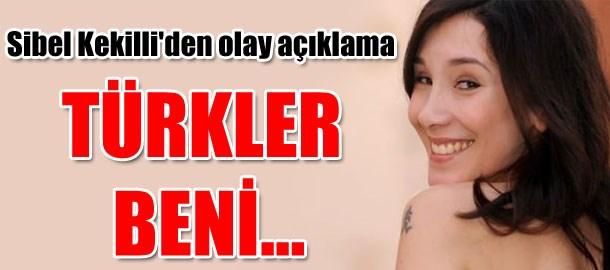 Sibel Kekilli'den olay açıklama: Türkler beni sevmez