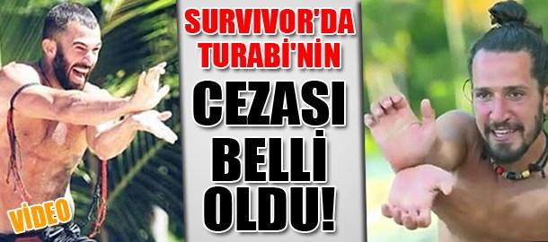 Survivor'da Turabi'nin Doğukan'a yaptığı hareketin cezası belli oldu