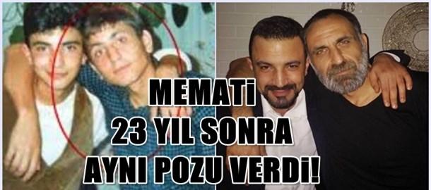 Memati 23 yıl sonra aynı pozu verdi!