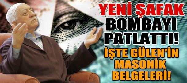 Yeni Şafak bombayı patlattı! İşte Gülen'in Masonik belgeleri!