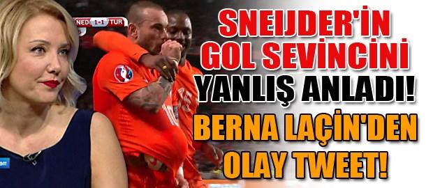 Sneijder'ın gol sevincini yanlış anladı! Berna Laçin'den olay tweet!