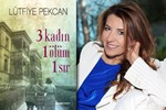 26 yıllık gazeteciden ilk roman: 3 Kadın 1 Ölüm 1 Sır!