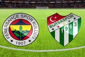 Fenerbahçe-Bursaspor maçı hangi kanalda?