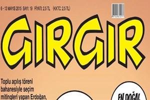 Erdoğan'ın o sözleri Gırgır'ın kapağında! Devletin parasıyla geziyorum!