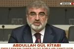 Ahmet Sever'in Abdullah Gül kitabına hükümetten ilk tepki!