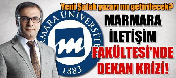 Yeni Şafak yazarı mı getirilecek? Marmara İletişim Fakültesi'nde dekan krizi!
