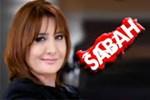 Sevilay Yükselir'den zorunlu açıklama! Sabah Gazetesi'nden kovuldu mu? (Medyaradar/Özel)