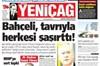 Ülkücü gazeteden Bahçeli'ye yaylım ateş! Erdoğan'ı kurtarmak görevimiz mi?