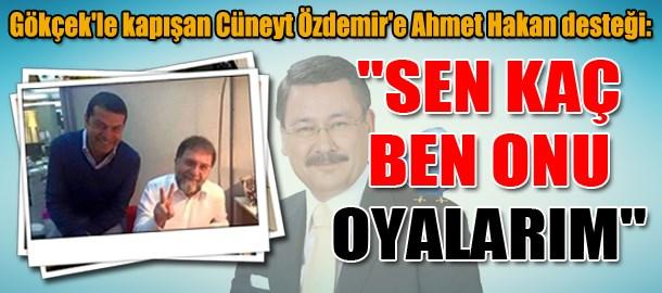 Gökçek'le kapışan Cüneyt Özdemir'e Ahmet Hakan desteği: