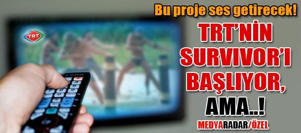 TRT'nin Survivor'ı başlıyor, ama..! (Medyaradar/Özel)