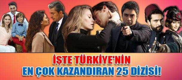 İşte Türkiye'nin en çok kazandıran 25 dizisi!