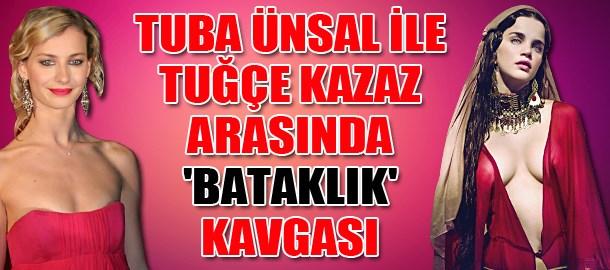 Tuba Ünsal ile Tuğçe Kazaz arasında 'bataklık' kavgası