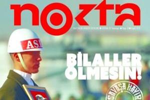 Nokta'dan şok kapak: 'Savaşa Hayır! Bilaller Ölmesin'