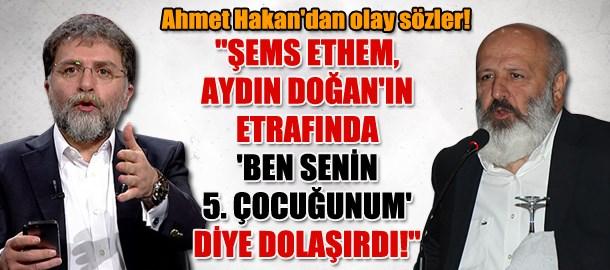 Ahmet Hakan'dan olay sözler!