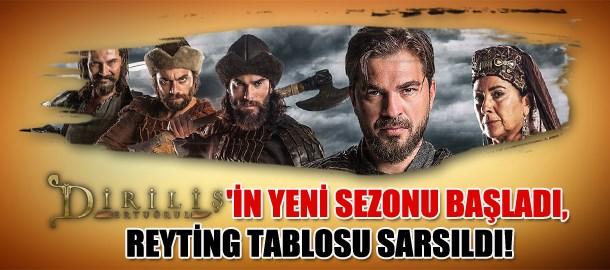 Diriliş Ertuğrul'un yeni sezonu başladı, reyting tablosu sarsıldı!