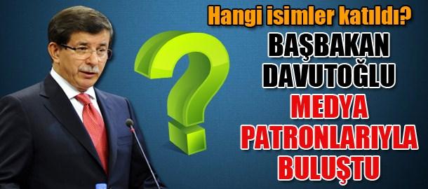 Başbakan Davutoğlu medya patronlarıyla buluştu