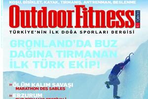 Türkiye'nin doğa sporları dergisi;  Outdoor Fitness çıktı! (Medyaradar/Özel)
