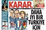 Karar gazetesi bugün ilk sayısıyla çıktı
