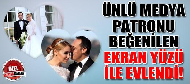 Ünlü medya patronu beğenilen ekran yüzü ile evlendi! (Medyaradar/Özel)