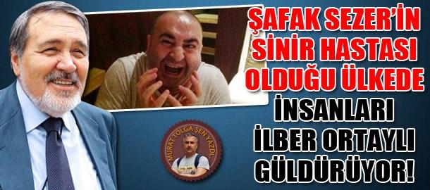 Şafak Sezer'in sinir hastası olduğu ülkede insanları İlber Ortaylı güldürüyor!