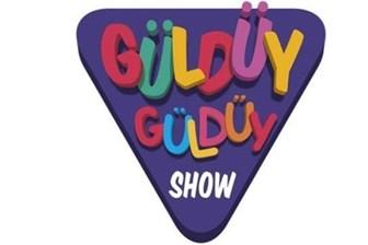 Çocuklar için Güldüy Güldüy Show başlıyor!