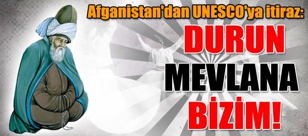 Afganistan'dan UNESCO'ya itiraz: Durun Mevlana bizim!