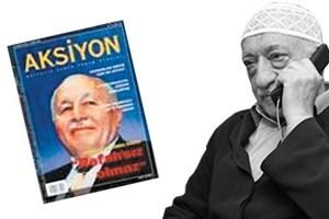 Gülen kapağında Erbakan'ın olduğu Aksiyon dergisini aldı ve...