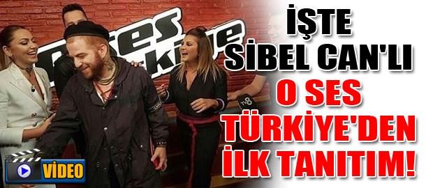 İşte Sibel Can'lı O Ses Türkiye'den ilk tanıtım!