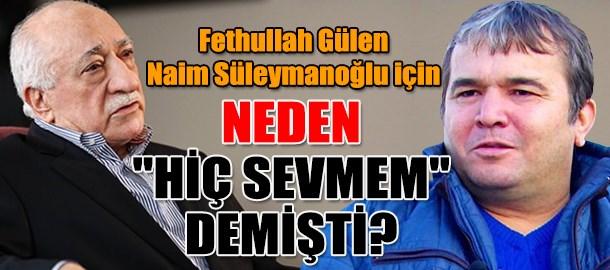 Fethullah Gülen, Naim Süleymanoğlu için neden