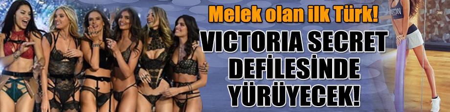 Melek olan ilk Türk! Victoria Secret defilesinde yürüyecek!
