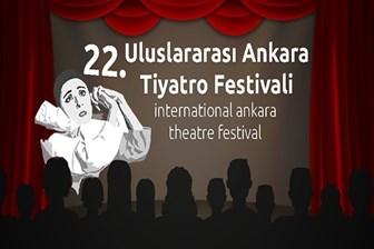 22. Uluslararası Ankara Tiyatro Festivali kapılarını açıyor!