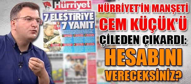 Hürriyet'in manşeti Cem Küçük'ü çileden çıkardı: Hesabını vereceksiniz?