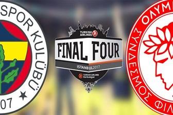 Fenerbahçe - Olympiakos Final Four final maçı ne zaman hangi kanalda saat kaçta?
