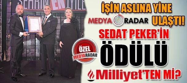 İşin aslına yine Medyaradar ulaştı! Sedat Peker'in ödülü Milliyet'ten mi?