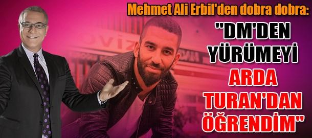 Mehmet Ali Erbil'den dobra dobra: