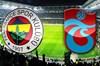 Fenerbahçe-Trabzonspor maçına saatler kala ortalık karıştı! CNN Türk'e sert tepki!