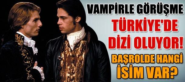 Vampirle Görüşme Türkiye'de dizi oluyor! Başrolde hangi isim var?