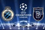 Club Brugge - Medipol Başakşehir maçı saat kaçta hangi kanalda?