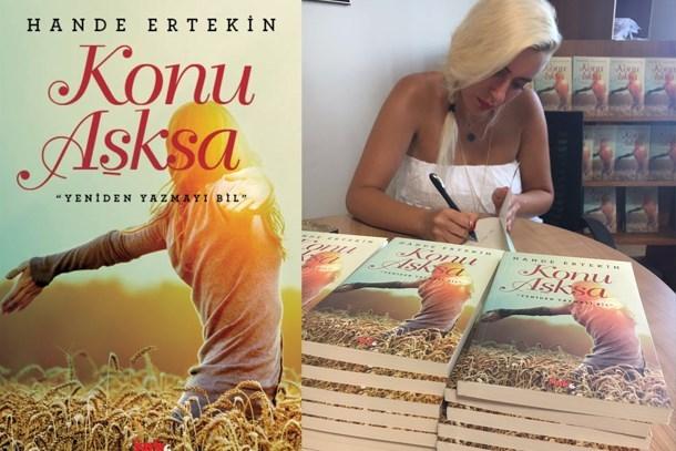 Hande Ertekin'in yeni romanı Konu Aşksa satışa çıktı!