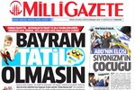 Milli Gazete'den olay çıkış: Kurban Bayramı tatil olmasın!