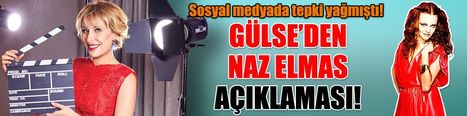 Sosyal medyada tepki yağmıştı! Gülse'den Naz Elmas açıklaması!
