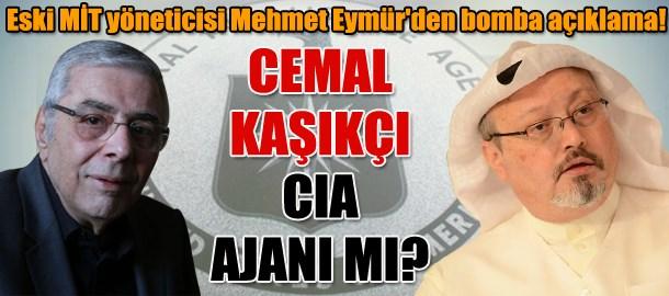Eski MİT yöneticisi Mehmet Eymür'den bomba açıklama! Cemal Kaşıkçı CIA ajanı mı?