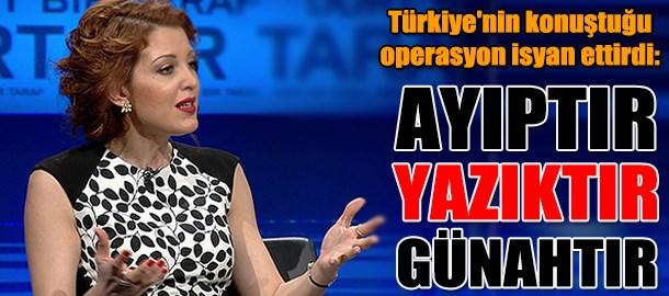 Türkiye'nin konuştuğu operasyon isyan ettirdi: Ayıptır...Yazıktır...Günahtır..