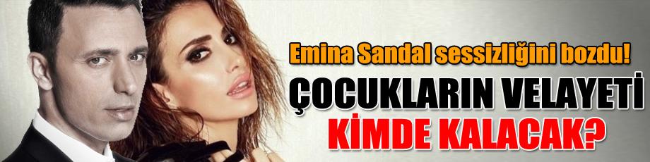 Emina Sandal sessizliğini bozdu! Çocukların velayeti kimde kalacak?