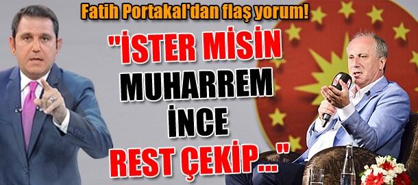 Fatih Portakal'dan flaş yorum!