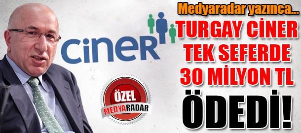 Turgay Ciner tek seferde 30 milyon TL ödedi! (Medyaradar/Özel)
